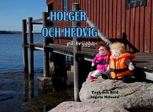 Holger och Hedvig på bryggan